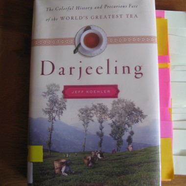 Book Review: Darjeeling: The Colorful History and Precarious Fate of the World's Greatest Tea
