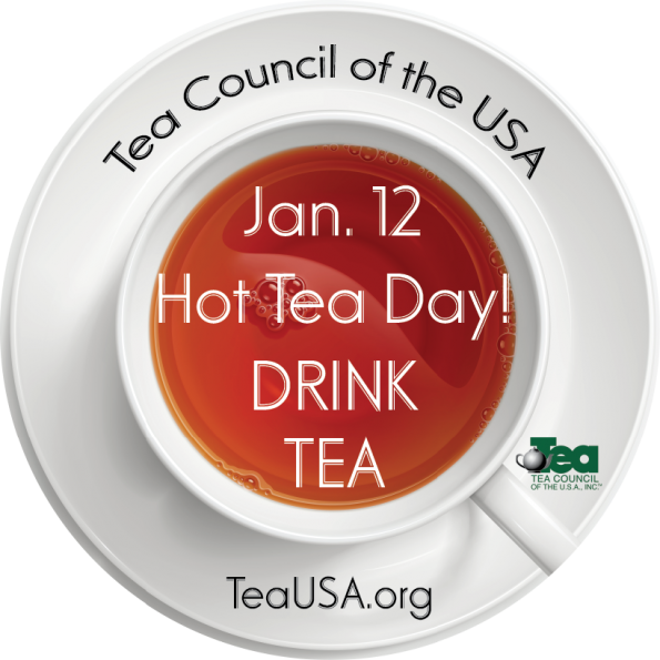 National Hot Tea Day is January 12th